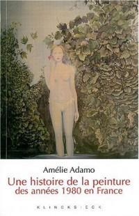 Une histoire de la peinture des années 1980 en France