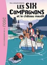 Les Six Compagnons 07 - Les Six Compagnons et le château maudit [Poche]