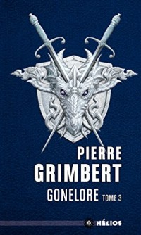 Gonelore, Tome 3 : Les chiffonniers
