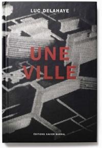 Une ville : Le quartier du Mirail à Toulouse