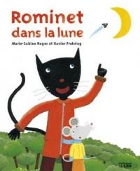 Rominet dans la lune : 3/5 ans