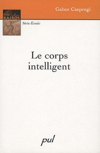 Le corps intelligent
