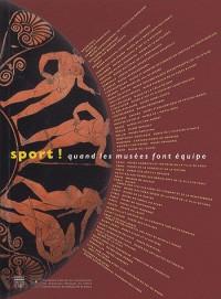 Sport ! : Quand les musées font équipe