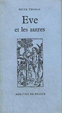 Eve et les autres