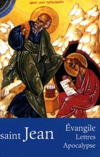 L'Evangile selon saint Jean : Lettres - Apocalypse