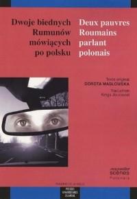 Deux pauvres Roumains parlant polonais : Edition bilingue français-polonais
