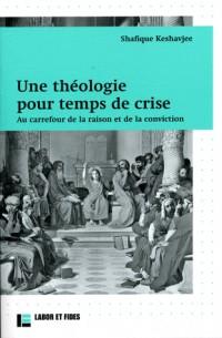 Theologie pour temps de crise