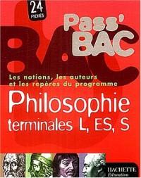 Pass'Bac : Philosophie, terminales L - ES - S (Fiches)
