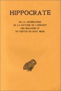 Hippocrate, tome 11. Génération - Nature de l'enfant - Maladies IV - Foetus de huit mois
