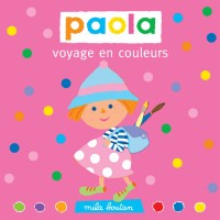 Paola voyage en couleurs