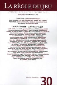 La Règle du jeu, N° 30 : Psychanalyse : contre-attaque