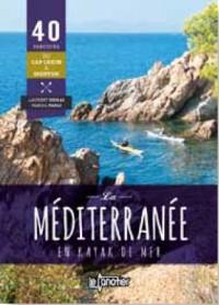 La Mediterranee en Kayak de Mer