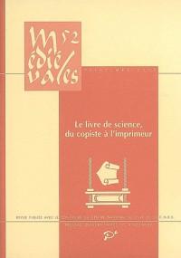 Médiévales n° 52 (2007). Le livre de science, du copiste à l'imprimeur