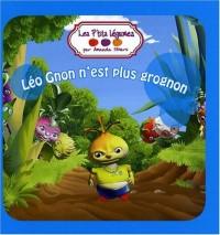 Les P'tits Légumes : Léo Gnon n'est plus grognon
