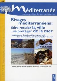 Rivages Mediterraneens Se Proteger de la Mer Faire Reculer la Ville