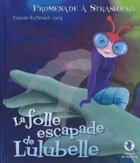 La Folle Escapade de Lulubelle