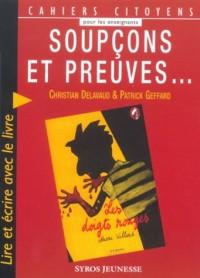 Soupçons et preuves... : Lire et écrire avec le livre Les doigts rouges de Marc Villard