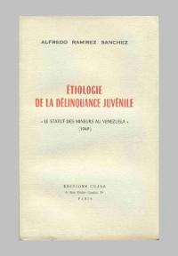 Etiologie de la délinquance juvénile. Le statut des mineurs au Vénézuela