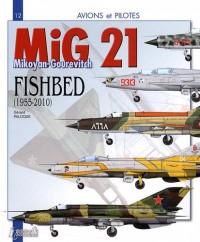 Le MiG 21 : Le Mikoyan-Gourevitch