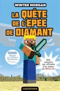 Minecraft - La Quête de l'épée de diamant (version dyslexique)