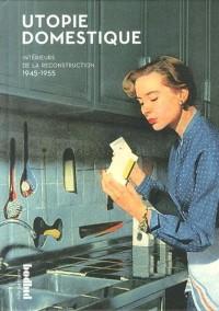 Utopie domestique