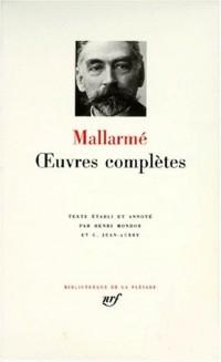 Stéphane Mallarmé : Oeuvres complètes