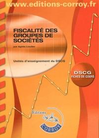 Fiscalite des Groupes de Societes (Fiches de Cours) - Ue 1 du Dscg (Pochette)