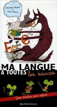Ma langue à toutes les sauces : Jeux d'écriture pour enfants