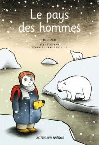Le pays des hommes : Un conte d'hiver