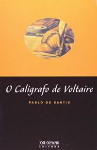 O Calígrafo De Voltaire (Em Portuguese do Brasil)
