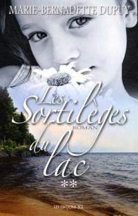 Le Scandale des Eaux Folles V 02 les Sortileges du Lac