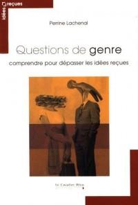 Questions de genre : Comprendre pour dépasser les idées reçues