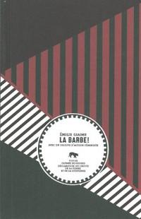 La barbe ! : Suivi de Olympe de Gouges, Déclaration des droits de la femme et de la citoyenne
