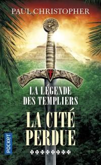 La légende des Templiers, Tome 8 : La cité perdue