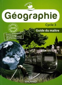 Géographie cycle 3 : Guide du maitre