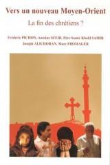 Vers un nouveau Moyen-Orient : La fin des chrétiens ?