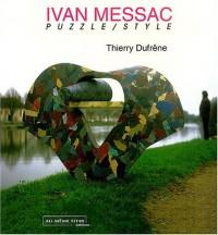 Ivan Messac : Puzzle/Style