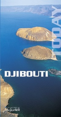 Djibouti today (en anglais)