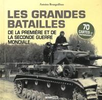 Grandes Batailles de la Premiere et de la Seconde Guerre