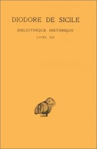 Bibliothèque historique : Livre XII