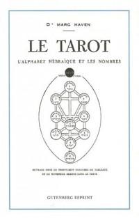 Le tarot : L'alphabet hébraïque et les nombres