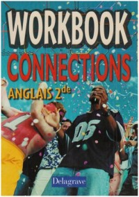Connections : Anglais, seconde (Workbook)