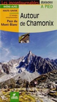 Autour de Chamonix : Balades à pied