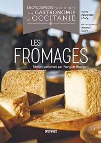 Encyclopédie passionnée de la gastronomie occitane : Tome 1