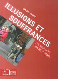 Illusions et souffrances : Les migrants chinois à Paris