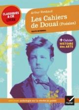 Les Cahiers de Douai (Poésies): suivi d 'une anthologie sur la révolte en poésie [Poche]