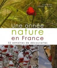Une année nature en France : 52 semaines de découvertes