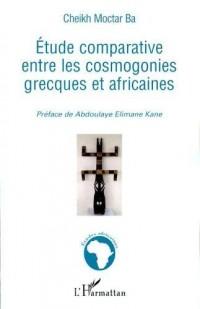 Etude comparative entre les cosmogonies grecques et africaines