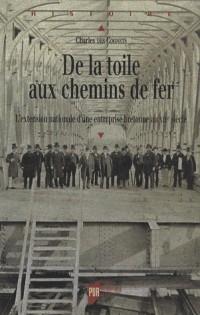 De la toile aux chemins de fer : L'extension nationale d'une entreprise bretonne au XIXe siècle