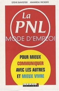 PNL mode d'emploi (la)